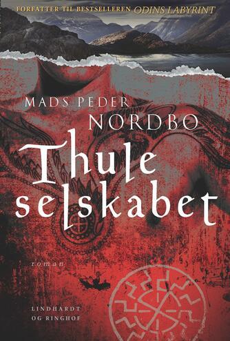 Mads Peder Nordbo: Thuleselskabet : roman