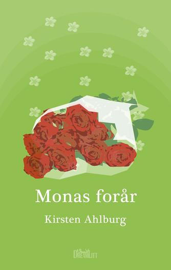 Kirsten Ahlburg: Monas forår