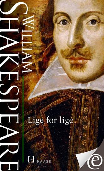 William Shakespeare: Lige for lige