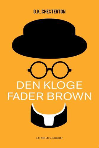 G. K. Chesterton: Den kloge Fader Brown : detektivhistorier