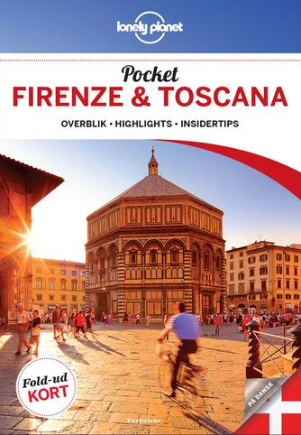 Virginia Maxwell, Nicola Williams: Pocket Firenze & Toscana : overblik, highlights, insidertips