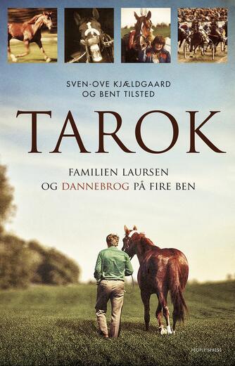 Sven-Ove Kjældgaard: Tarok : familien Laursen og Dannebrog på fire ben