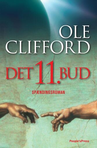 Ole Clifford: Det 11. bud : spændingsroman