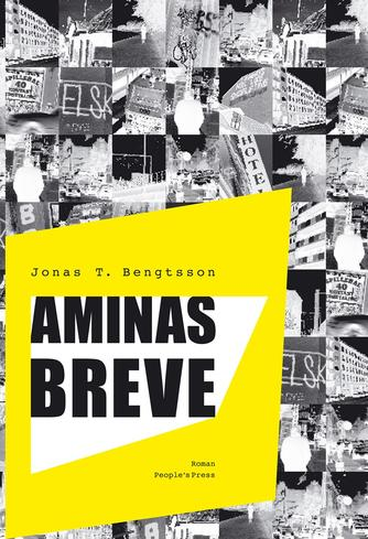 Jonas T. Bengtsson: Aminas breve : roman