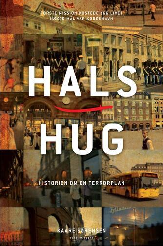 Kaare Sørensen: Halshug : historien om en terrorplan