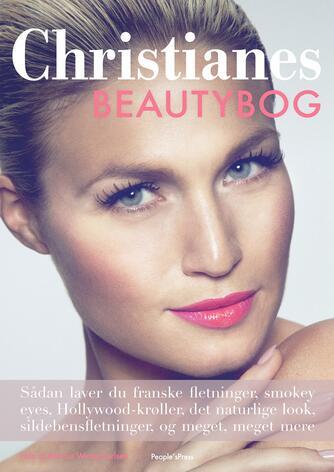 Christiane Schaumburg-Müller: Christianes beautybog