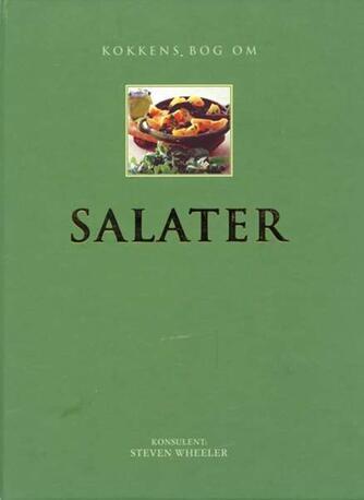 : Kokkens bog om salater