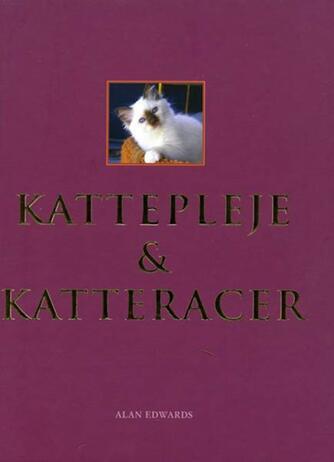 Alan Edwards: Kattepleje & katteracer