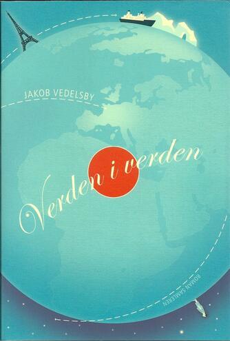 Jakob Vedelsby: Verden i verden