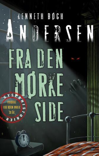Kenneth Bøgh Andersen: Fra den mørke side