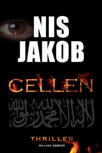 Nis Jakob: Cellen : thriller