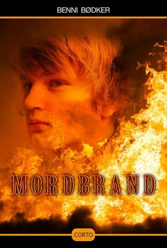 Benni Bødker: Mordbrand