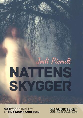 Jodi Picoult: Nattens skygger