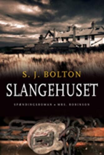 S. J. Bolton: Slangehuset