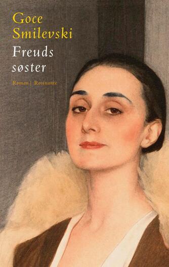 Goce Smilevski: Freuds søster : roman