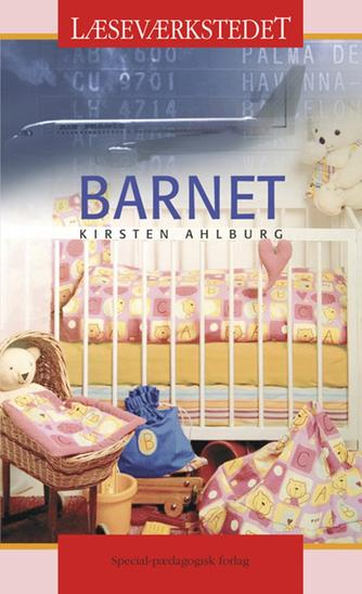 Kirsten Ahlburg: Barnet