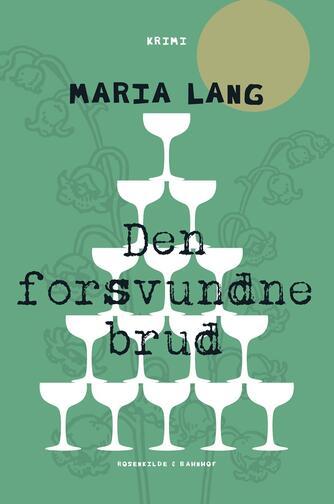 Maria Lang: Den forsvundne brud : krimi