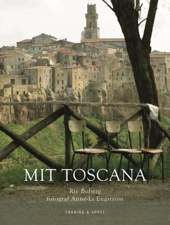 Rie Boberg: Mit Toscana
