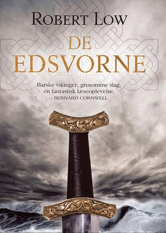 Robert Low: De edsvorne