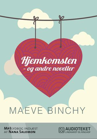 Maeve Binchy: Hjemkomsten - og andre noveller