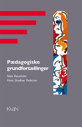 : Pædagogiske grundfortællinger