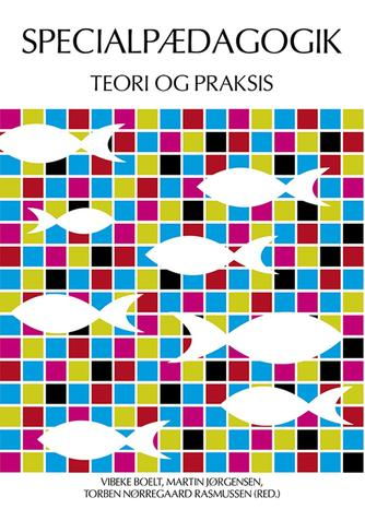 : Specialpædagogik - teori og praksis