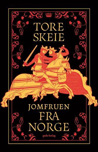 Tore Skeie (f. 1977): Jomfruen fra Norge