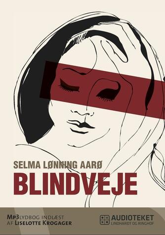 Selma Lønning Aarø: Blindveje