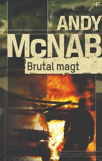 Andy McNab: Brutal magt