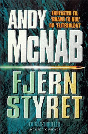 Andy McNab: Fjernstyret : en SAS-thriller