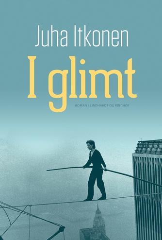 Juha Itkonen (f. 1975): I glimt