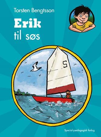 Torsten Bengtsson: Erik til søs