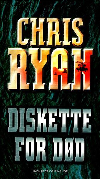 Chris Ryan (f. 1961): Diskette for død