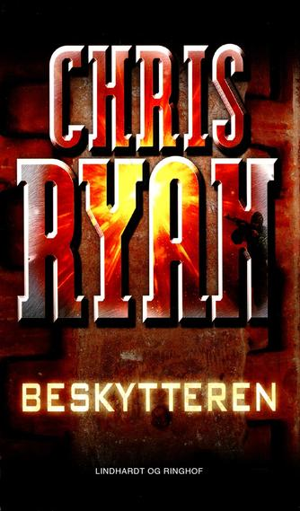 Chris Ryan (f. 1961): Beskytteren