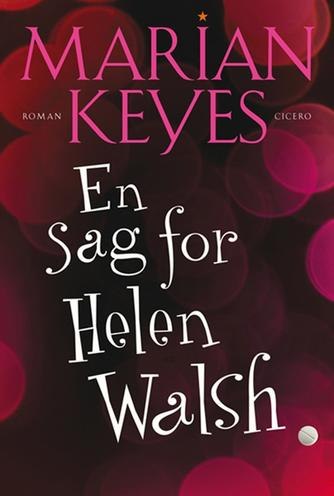 Marian Keyes: En sag for Helen Walsh