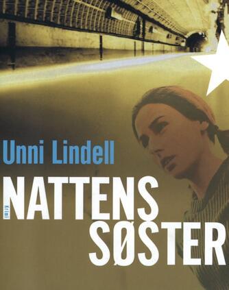 Unni Lindell: Nattens søster