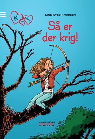 Line Kyed Knudsen: Så er der krig!