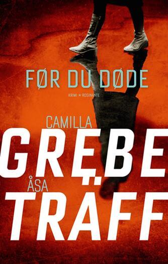 Camilla Grebe: Før du døde
