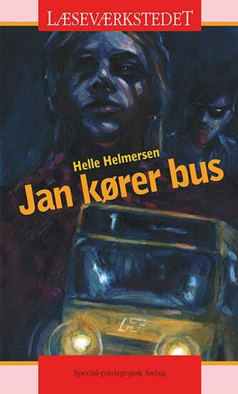 Helle Helmersen: Jan kører bus