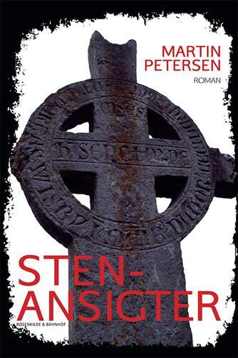 Martin Petersen (f. 1950): Stenansigter : roman