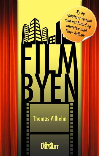 Thomas Vilhelm: Filmbyen