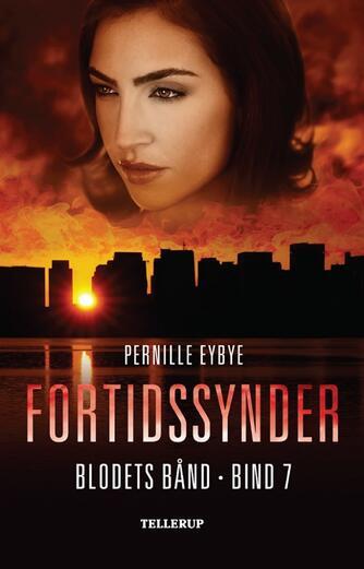 Pernille Eybye: Fortidssynder