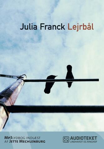 Julia Franck: Lejrbål