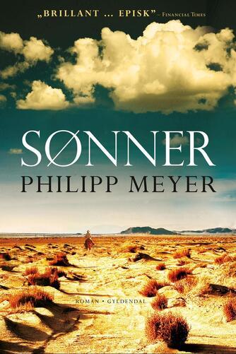 Philipp Meyer (f. 1974): Sønner : roman
