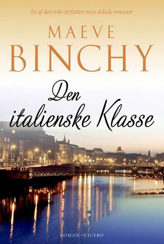 Maeve Binchy: Den italienske klasse