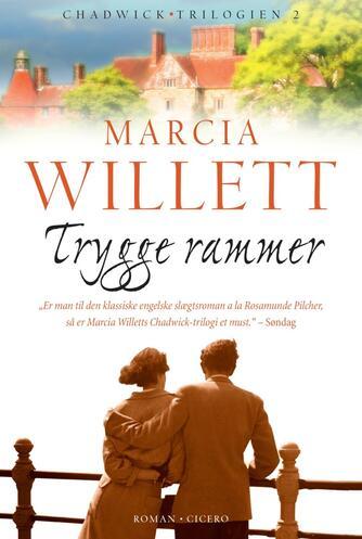Marcia Willett: Trygge rammer : roman