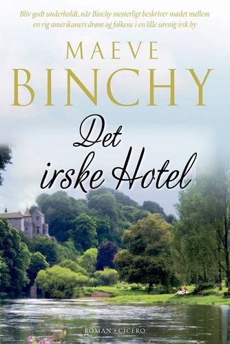 Maeve Binchy: Det irske hotel : roman