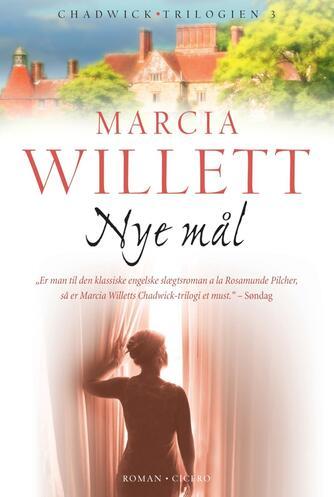 Marcia Willett: Nye mål : roman