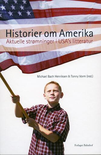 : Historier om Amerika : aktuelle strømninger i USA's litteratur