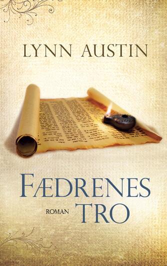 Lynn Austin: Fædrenes tro : roman